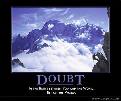 demotivational-poster-doubt